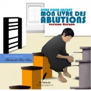 Mon livre des ablutions - version garçon – Al-Ikhlas
