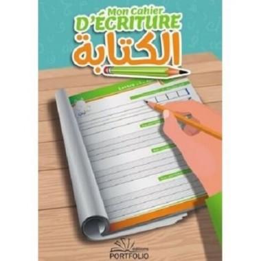 Mon Cahier d'Ecriture - J'apprends les lettres arabes - Editions Portfolio
