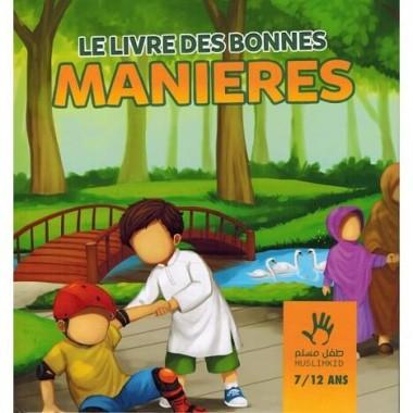 Le Livre des Bonnes Manières (7/12 ans) - MUSLIMKID