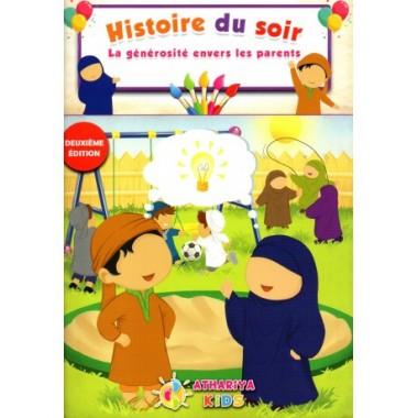 Histoire du Soir – La Générosité envers les Parents – Athariya Kids