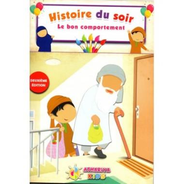 Histoire du Soir – Le bon comportement – Athariya Kids