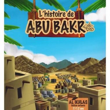 L'histoire de Abu Bakr – 7/12 ans - Al-Ikhlas