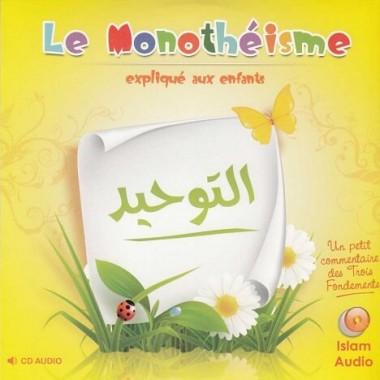 Cd audio : Le monothéisme expliqué aux enfants