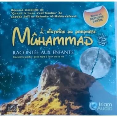 Cd audio: L'histoire du prophète Muhammad racontée aux enfants (Volume 2)