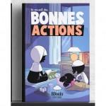 Le recueil des Bonnes Actions - BDouin éditions