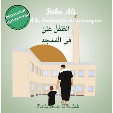 Bébé Ali - A la Découverte de la Mosquée